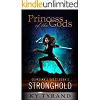 Stronghold (Princess of the Gods, Trilogy Two: Guardian's Quest Book 2)