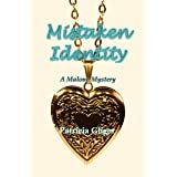 Mistaken Identity (The Malone Mystery series Book 4)