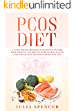 PCOS Diet: A 30-Day Proven Program to Fight PCOS, Restore Your Fertility, and Prevent Diabetes. Meal Plan and Cookbook to Lose Weight with the Insulin Resistance Diet.