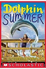 Dolphin Summer Kindle Edition