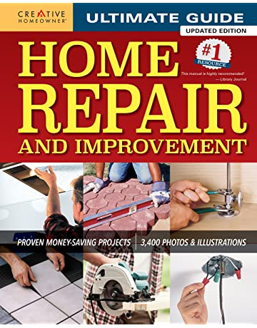 Ultimate Guide to Home Repair and Improvement, Updated Edition: Proven Money-Saving Projects