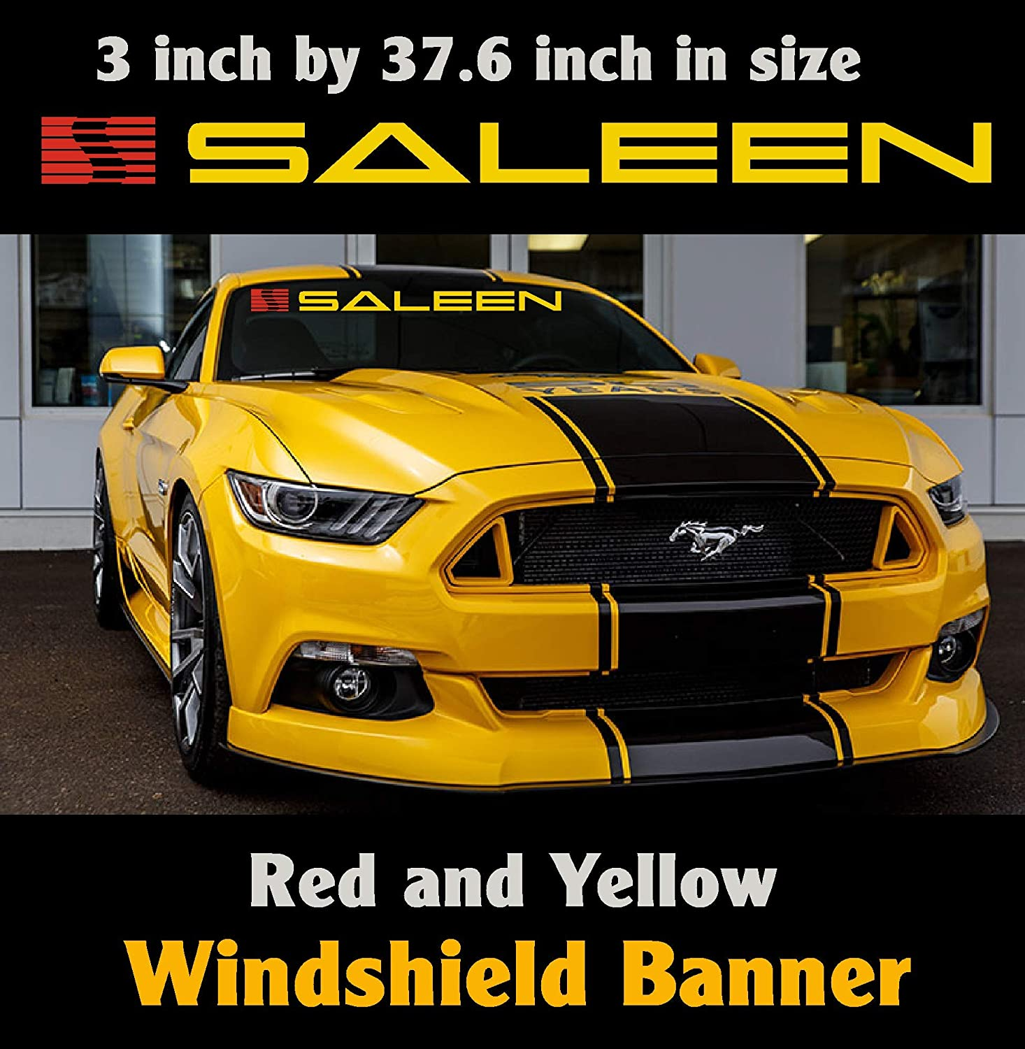 Ford Saleen Mustang Windshield Banner Yellow and Red 3 inch by 37.6 inch Sticker Decal Boss Emblem Mustang GT.