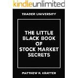 The Little Black Book of Stock Market Secrets (English Edition)