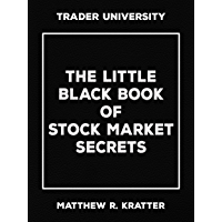 The Little Black Book of Stock Market Secrets