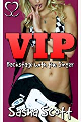 VIP: Backstage with the Singer (Golden Ticket Book 1) Kindle Edition