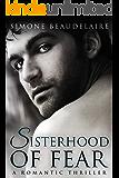 Sisterhood of Fear: A Romantic Thriller