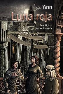 Yinn: Luna Roja / Red moon (Spanish Edition)