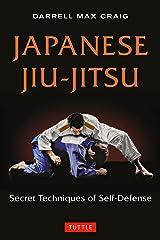 Japanese Jiu-jitsu: Secret Techniques of Self-Defense Paperback