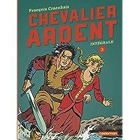 CHEVALIER ARDENT INTÉGRALE T.03