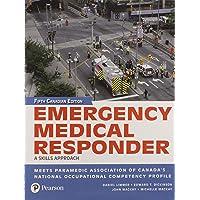 Emergency Medical Responder: A Skills Approach, Fifth Canadian Edition (5th Edition)