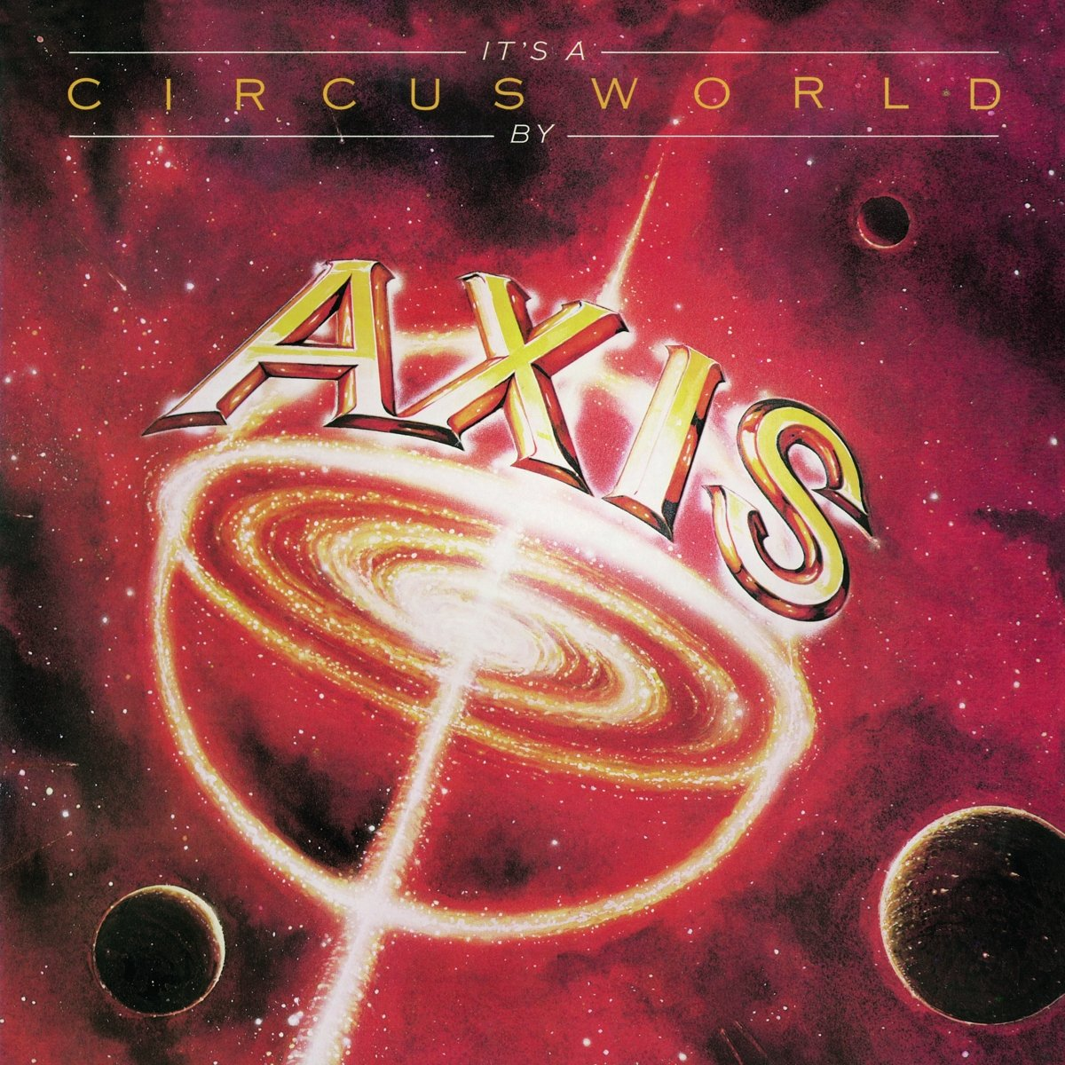 CD : Axis - It's A Circus World (Deluxe Edition, Collector's Edition, Remastered, United Kingdom - Import)