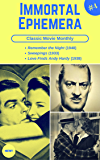 Classic Movie Monthly #4: Remember the Night, Sweepings, Love Finds Andy Hardy (Immortal Ephemera)