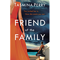 Friend of the Family: You invited her in. Now she wants you out. (English Edition)