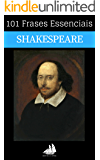 101 Frases Essenciais de Shakespeare