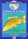 La Pesca de La Carpa (Practicas De Pesca)