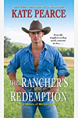 The Rancher's Redemption (The Millers of Morgan Valley Book 2) Kindle Edition