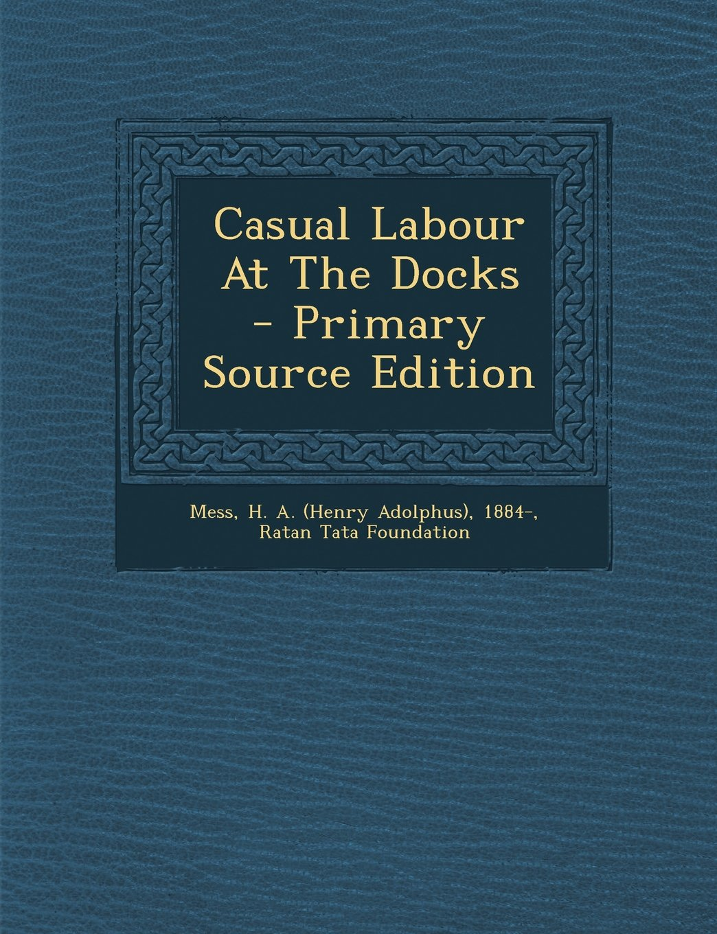 Download Casual Labour At The Docks - Primary Source Edition pdf