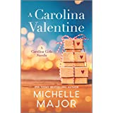 A Carolina Valentine (The Magnolia Sisters)