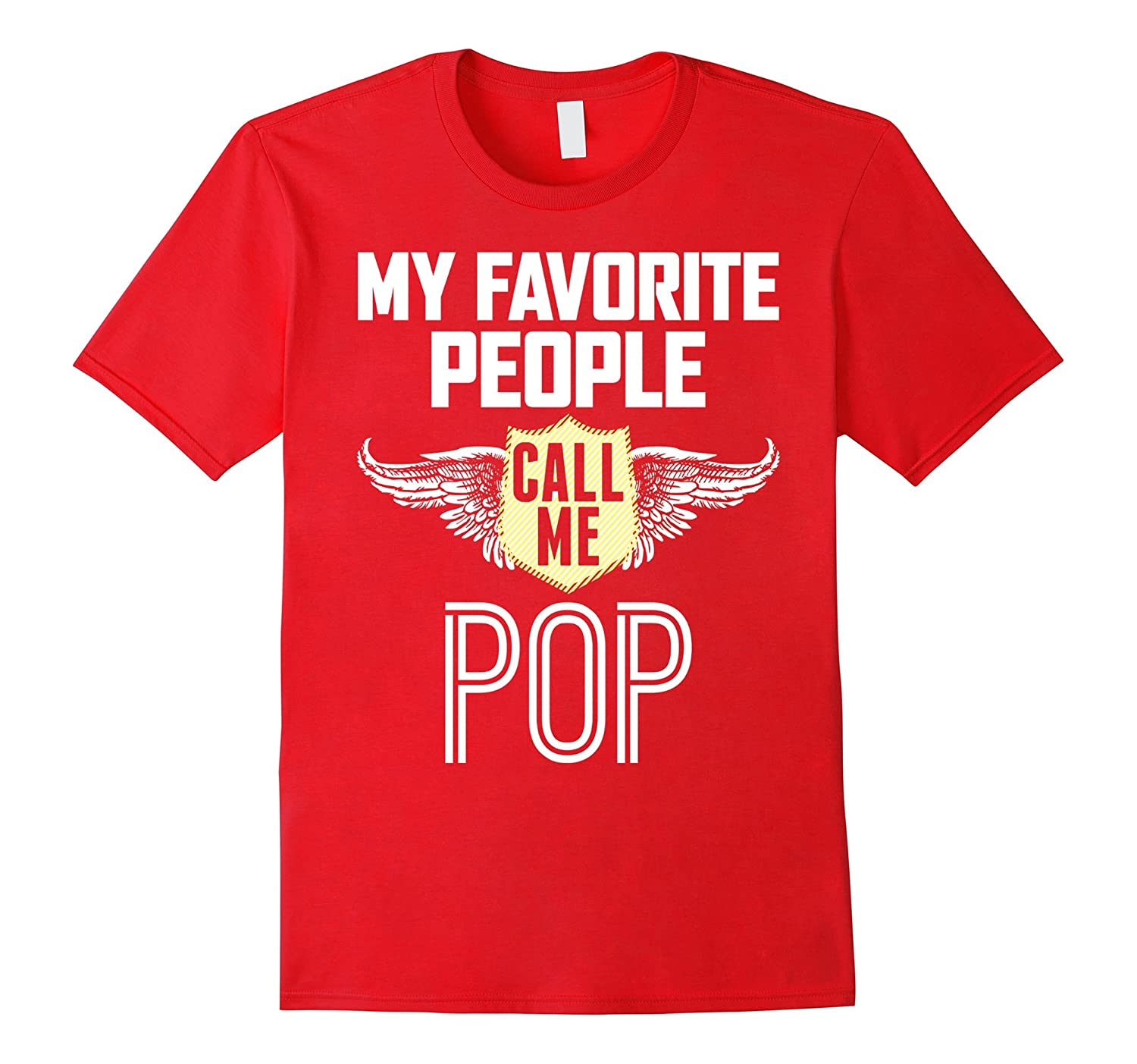 My Favorite People call me POPPA Gift for Poppa tshirt-TH