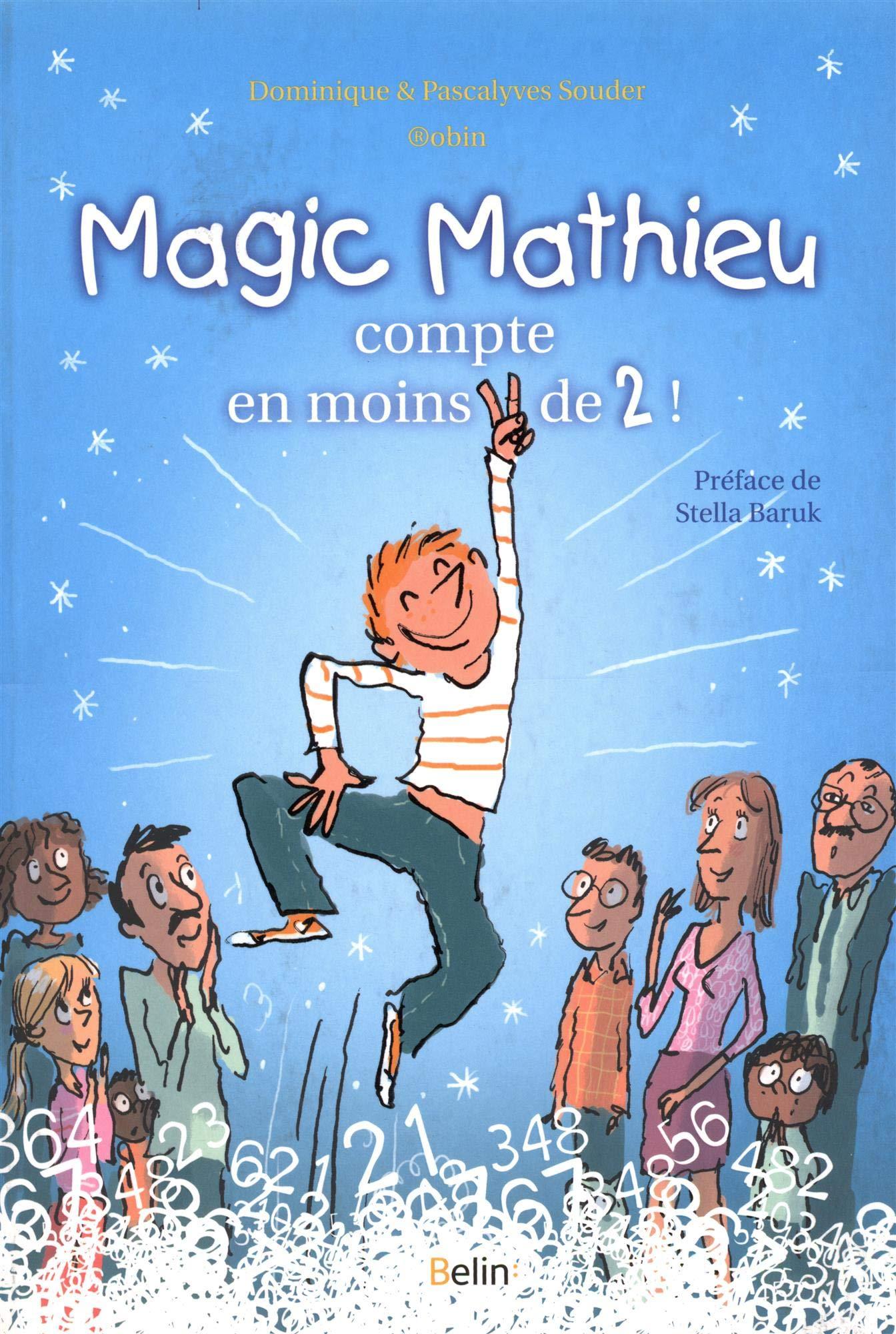 Magic mathieu compte en moins de 2 ! por Dominique Souder
