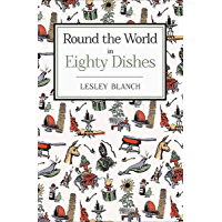 Round the World in Eighty Dishes (English Edition)