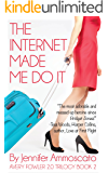 The Internet Made Me Do It (Avery Fowler 2.0 Trilogy Book 2)