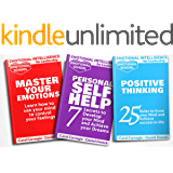 Emotional Intelligence for Leadership: 3 Books in 1 - Master Your Emotions + Personal Self-Help + Positive Thinking…