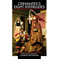Cervantes's Eight Interludes (Applause Books)