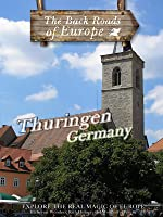 Back Roads of Europe THURINGIN GERMANY
