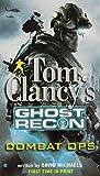 Combat Ops (Tom Clancy's Ghost Recon, Book 2)