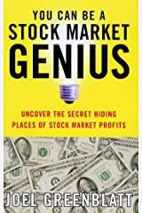 You Can Be a Stock Market Genius: Uncover the Secret Hiding Places of Stock Market P Kindle Edition