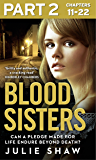 Blood Sisters: Part 2 of 3: Can a pledge made for life endure beyond death? (English Edition)