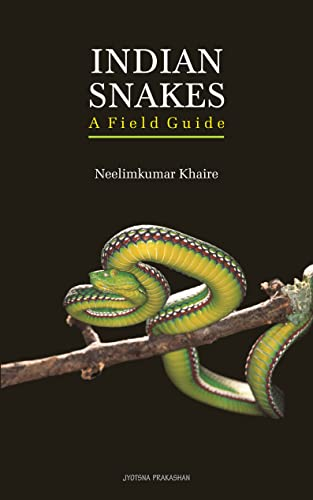 Indian Snakes: A Field Guide