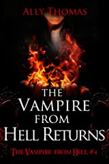 The Vampire from Hell Returns (The Vampire from Hell Part 4) Kindle Edition