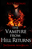 The Vampire from Hell Returns (The Vampire from Hell Part 4)