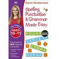 Spelling, Punctuation & Grammar Made Easy, Ages 10-11 (Key Stage 2): Supports the National Curriculum, English Exercise…