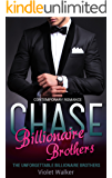The Unforgettable Billionaire Brothers: CHASE
