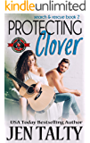 Protecting Clover (Special Forces: Operation Alpha) (search & rescue Book 2)