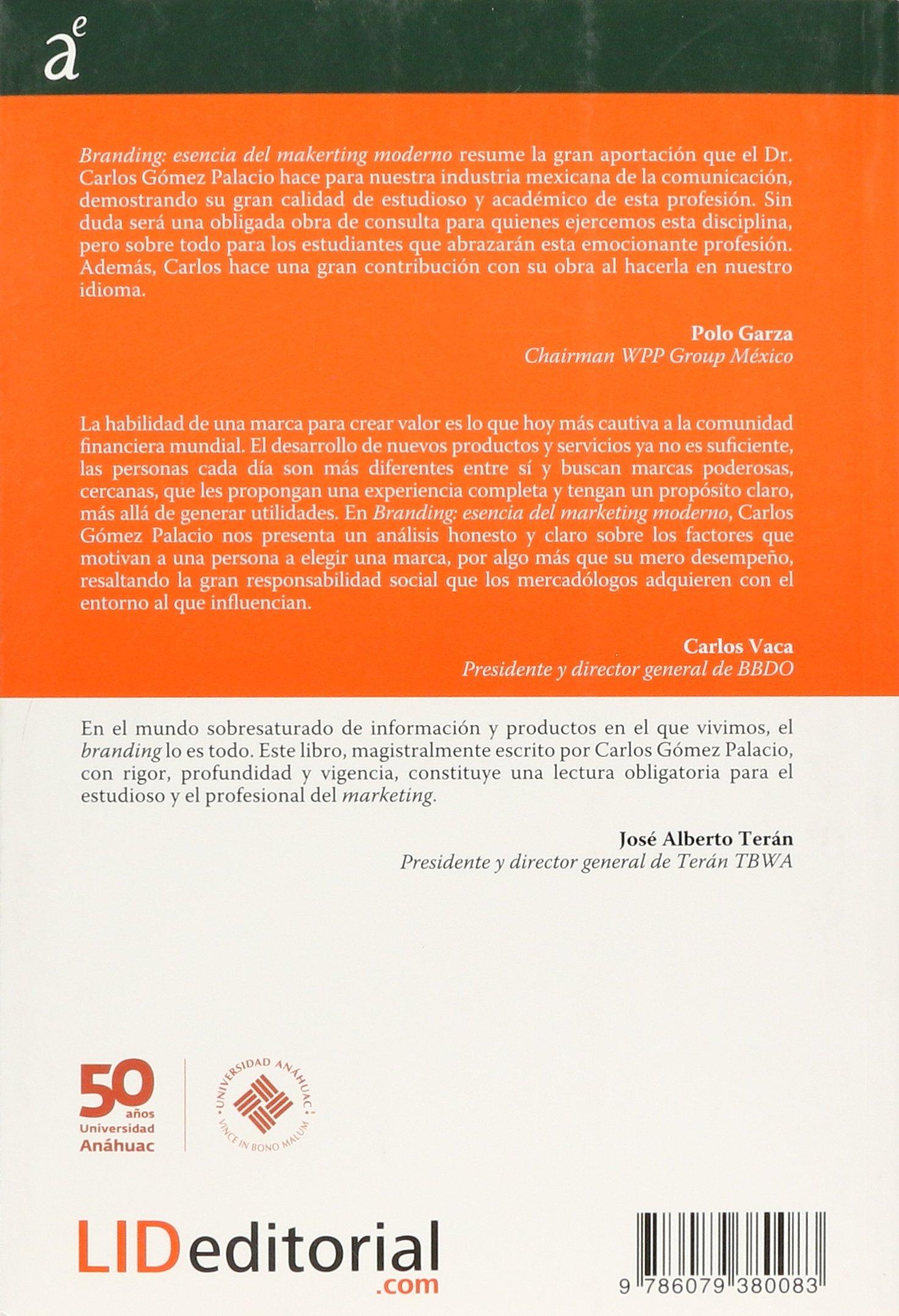 BRANDING ESENCIA DEL MARKETING MODERNO: CARLOS GOMEZ PALACIO: 9786079380083: Amazon.com: Books