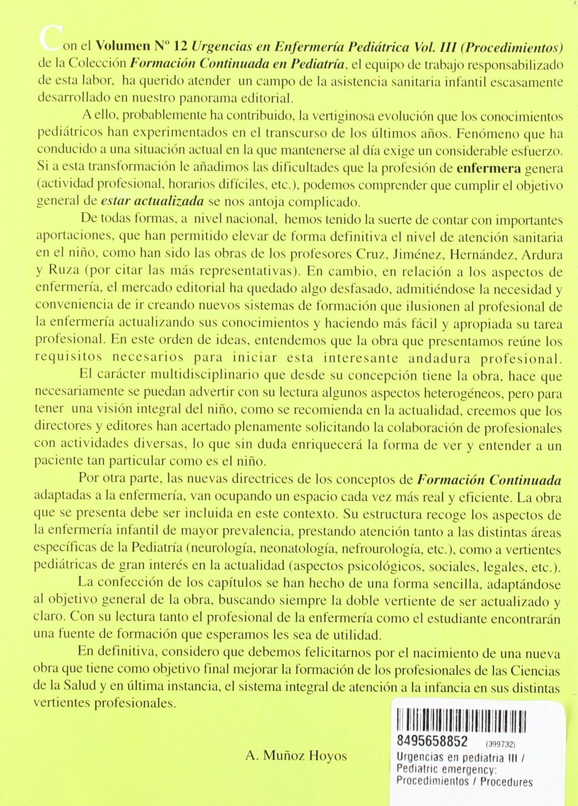 Urgencias en pediatria III / Pediatric emergency: Procedimientos /  Procedures (Spanish Edition): Antonio Munoz Hoyos, Fernandez Garcia J. m.