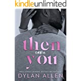 Then Came You: An Enemies to Lovers Workplace Romance (Symbols of Love Book 1)