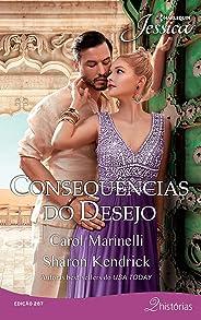 Consequências do desejo (Harlequin Jessica Livro 287)
