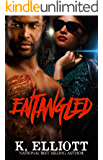 Entangled (Real in the streets Book 1)