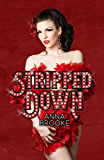 Stripped Down: How Burlesque Led Me Home