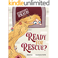 Ready for Rescue? (Fairytale Fraud)