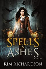 Spells & Ashes (The Dark Files Book 1) Kindle Edition