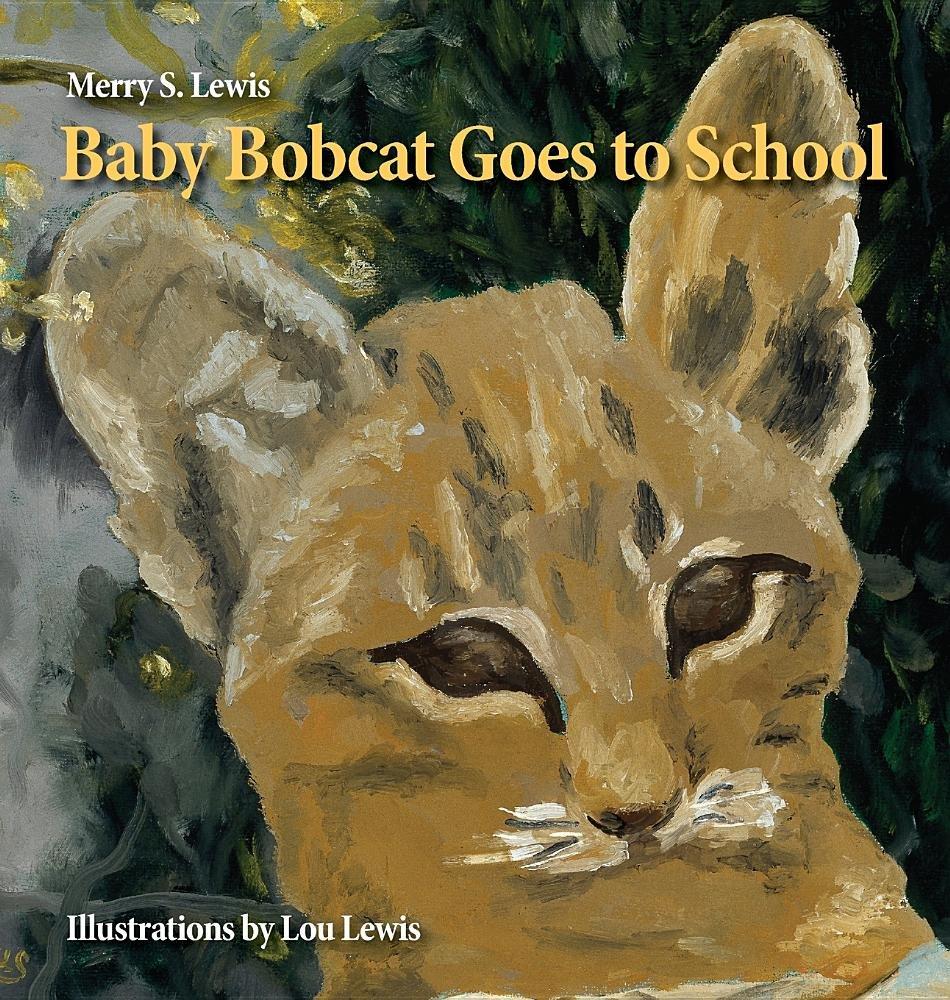 Baby Bobcat Goes to School PDF