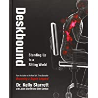 Deskbound: Standing Up to a Sitting World (1)