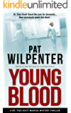 Young Blood: A Medical Mystery Thriller