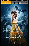 The Moonflower Dance (Firethorn Chronicles Book 4)